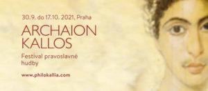 Archaion Kallos 2021 @ Pravoslavný chrám sv. Kateřiny Alexandrijské